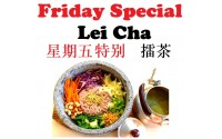 Friday Special - Lei Cha 星期五特别-雷茶